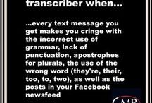 You Know You Are a Transcriber When... / Here's how you know you're a transcriber! Thank you to all of our GMR transcribers for their input. #transcription