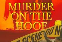 Murder on the Hoof (A Horse Show Mystery) / A young widow goes to a horse show to purchase her first Quarter Horse. What she finds instead is murder and romance.