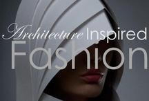 Architecture of Fashion