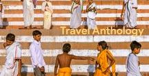 Travel Anthology / There is a lot that may be classified broadly as 'Travel'. You will find a treasure trove of such sparkling stuff here!