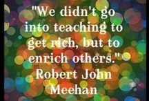 Quotes and Advice for Teachers / Inspiration, advice and quotes for teachers.