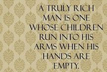 Family / Favorite quotes about dads, mothers, sisters, brothers and family in general / by Sana Khan