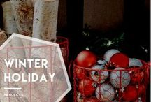 Winter Holiday Projects / Have yourself a DIY winter holiday!