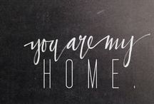 *HOME* / by Tina Marie