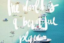 What a Wonderful World / by Taylor Schupp