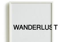 Wanderlust / by Rad MacCready
