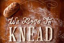 I bake bread.