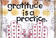 Practicing Gratitude / Inspiration, tip and ideas to practice gratitude everyday.