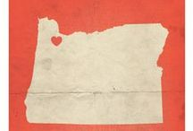 Oregon~Home Sweet Home / by Michelle Brady