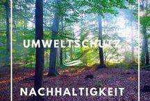 Umweltschutz - Naturschutz, Nachhaltigkeit & Ökologie / Auf dieser Pinnwand gehts um die Themen Umweltschutz, Naturschutz, Ökologie und Nachhaltigkeit.