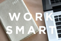 work smarter... / Tips + tools for success both for the entrepreneurial and the corporate rockstar. / by Kana LiVolsi