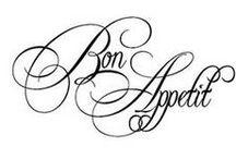 ~*~ Bon Appétit ~*~ / by Petite Michelle Louise