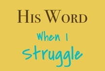 His Word When We Struggle {DND} / Series from www.donotdepart.com