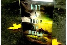 Not A Drop to Drink in the Wild! / Shots of NOT A DROP TO DRINK in bookstores, libraries and homes! Tweet me @MindyMcGinnis or on Facebook at https://www.facebook.com/MindyMcGinnisAuthor with pic and location and I'll get it on the board!