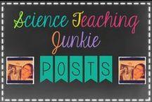 Science Teaching Junkie Posts / Science Teaching Junkie blog posts