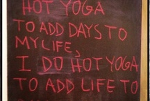 Stuff To Live By / The name of the board says it all! / by Yoga Energy Studio