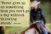 Cowgirl Quotes / Words to live by