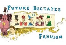 Fashion and Clothes / Fashion and Clothing, new innovations and styles from history. / by Mental Floss Magazine