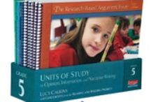 Units of Study / Units of Study in Reading and Writing, by Lucy Calkins and Colleagues from the Teachers College Reading and Writing Project / by Heinemann Publishing