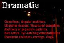 Dramatic Style Personality / Style personality 1- Dominant Dramatic / by Heather Parish