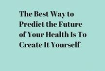Healthy Ideas / Ideas and pictures for things to help you be healthier.