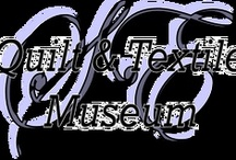 Quilt Museums / I would love to visit all of the quilt museums around the world.