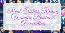 Real Sisters Rising Women Business Association / Everything Real Sisters Rising.com #realsistersrising #shachenagibbs #women #networking #business #womengroup