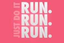 Just Run... / by Gretchen Deal
