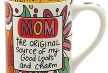 For Mom / by Closeout Zone