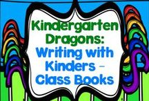 Writing with Kinders: Class Books