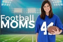 Football Moms / Only things a football mom can understand.