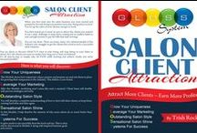 Client AttractionTips / A collection of tips, strategies and products that will help bring MORE clients to your salon and also have them become lifelong, loyal clients.