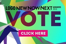 NewNowNext Awards / This is the awards show that predicts what is New, Now & Next in music, movies and pop-culture. / by Logo TV