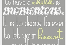 quotes / by Claudia Brashear