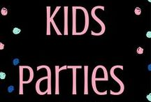 Kids Parties / Inspiration for all sorts of parties