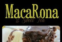 MacaRona And Sweet Tea / by MacaRona And Sweet Tea (Rona Kilpatrick-Shedd)