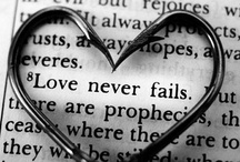 Love Never Fails / When It felt as all hope was lost, Jesus did not let me give up. He is building my marriage to what He wants to be! Thank You!  / by Michele Sanchez