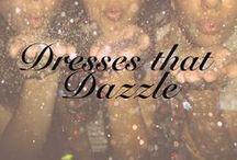 Dresses that Dazzle