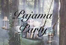 What to Wear Where: Pajama Party / Find the best looks for a summer slumber party!