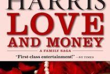 LOVE AND MONEY, Park Avenue Series (Book #3) / Beautiful Park Avenue heiress, Deedee Dahlen, and Lana Bantry, abused child from the wrong side of the tracks, live in different worlds. They share a father but not an inheritance, a lover but not a commitment--and they do not know of each other's existence.  Until murder--and Slash Steiner, the mysterious man with the Midas touch--bring the two women, sisters and strangers, enemies and rivals, face to face in a searing confrontation.