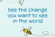 Bee the Change... / All about honeybees and their role in the health of Mother Earth