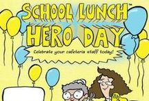 School Lunch Hero Day / Celebrate your school's lunch staff on the first Friday of May!  www.schoollunchheroday.com