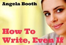 A Writer's Life: The Good, The Bad and Unbelievable / Are you living a writer's life? It's so glamorous sitting alone in a room all day starting at a computer screen... / by Angela Booth
