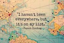 Oh the Places I will go and see.... / The places I want to see in the world and ways to get there. European adventures, Asian backpacking, and African safari's. World, here I come.