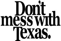 Texas, ❤ My Texas! / by Rosemary Robertson