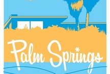 My Palm Springs / Visit me at my facebook page Vintage Palm Springs / by Miss Jane
