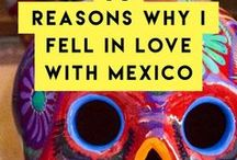Mexico / Visiting and exploring Mexico - from what to eat, to where to go to all the best finds in Mexico.