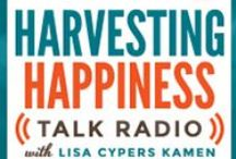 Harvesting Happiness Talk Radio / Listen every Wednesday at 9am PST to the Harvesting Happiness Radio Show on Toginet!