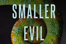the smaller evil / Dutton - August 2, 2016