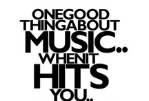 Hit me with music / by Kathy Smith